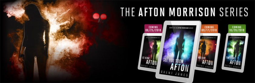 See You Soon, Afton-The Afton Morrison Series by Brent Jones