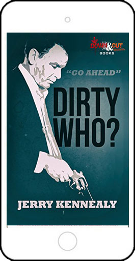 Dirty Who? by Jerry Kennealy
