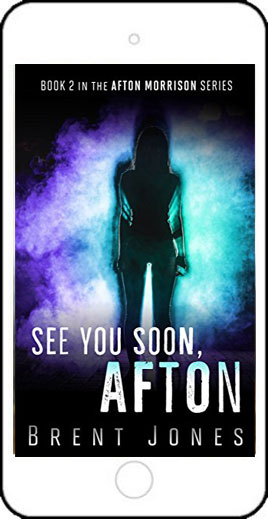 See You Soon, Afton by Brent Jones