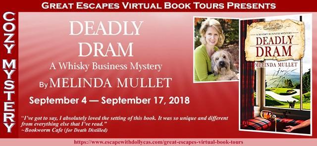 Deadly Dram by Melinda Mullet
