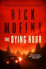 The Dying Hour by Rick Mofina