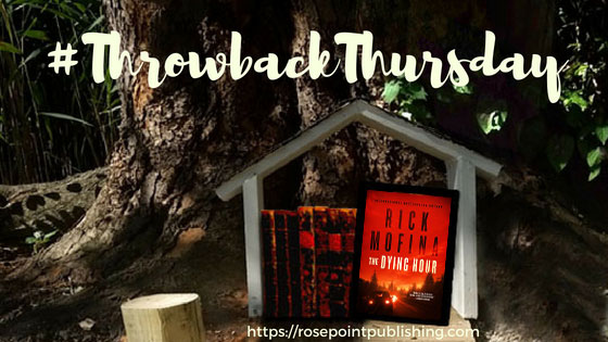 #ThrowbackThursday - The Dying Hour by Rick Mofina