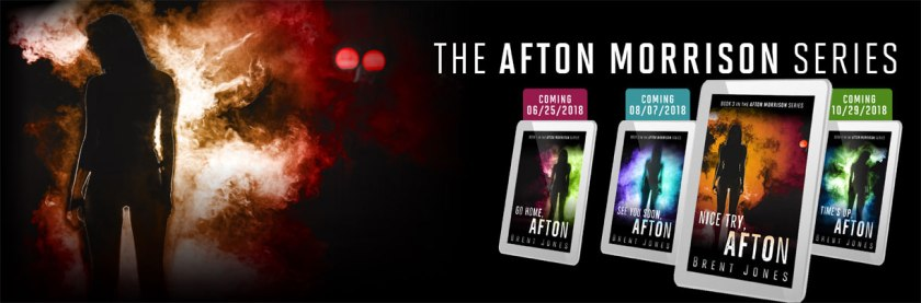 The Afton Morrison Series by Brent Jones