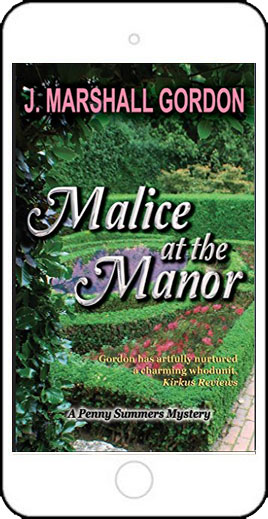 Malice at the Manor by J Marshall Gordon