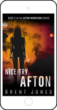 Nice Try, Afton by Brent Jones