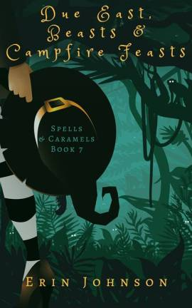 Due East, Beasts & Campfire Feasts by Erin Johnson