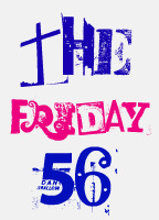 The Friday 56 hosted by Freda's Voice