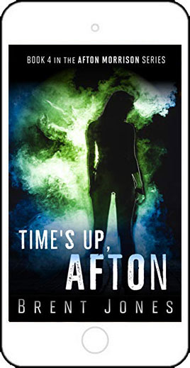 Time's Up, Afton by Brent Jones