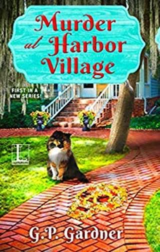 Murder at Harbor Village by G. P. Gardner