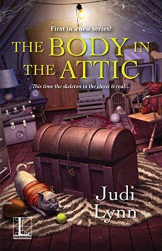 The Body in the Attic by Judi Lynn