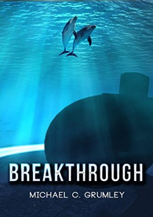 Breakthrough by Michael C Grumley