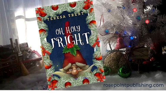 Christmas review-Oh Holy Fright by Teresa Trent