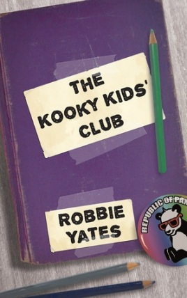 The Kooky Kids' Club by Robbie Yates