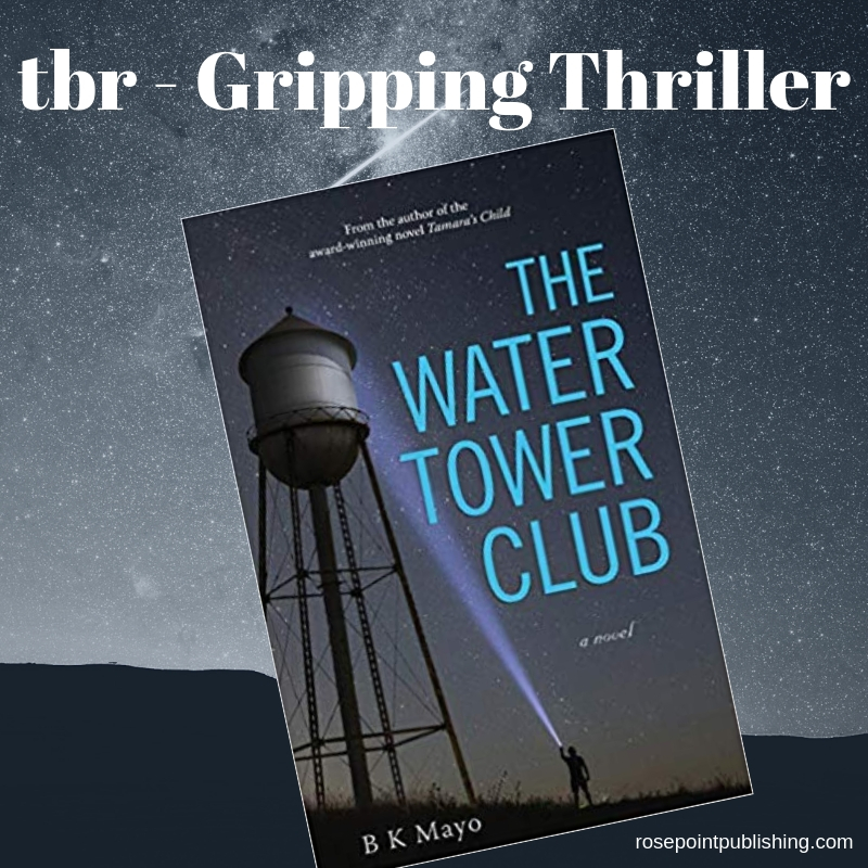 The Water Tower Club by B K Mayo K