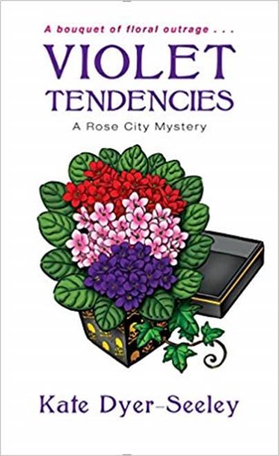 Violet Tendencies by Kate Dyer-Seeley