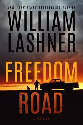 Freedom Road by William Lashner