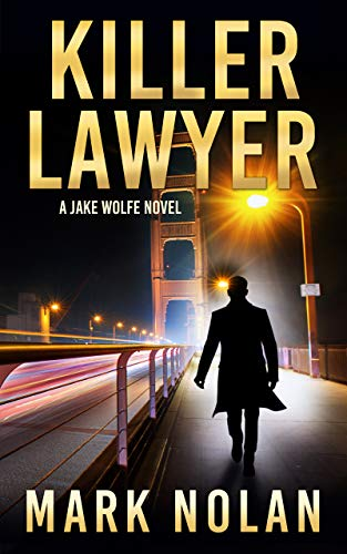 Killer Lawyer by Mark Nolan