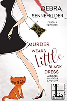 Murder Wears a Little Black Dress by Debra Sennefelder