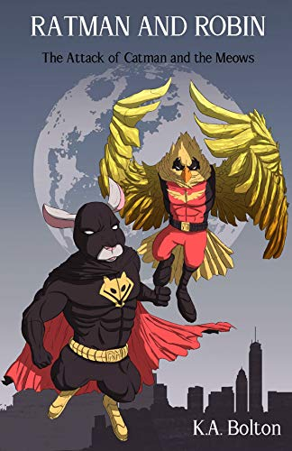 Ratman and Robin by K.A. Bolton