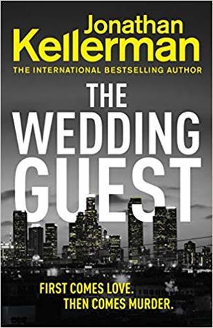 The Wedding Guest by Jonathan Kellerman