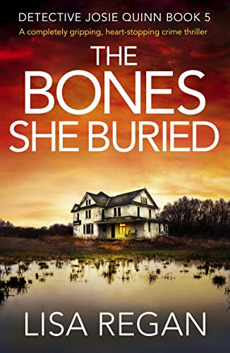 The Bones She Buried by Lisa Regan