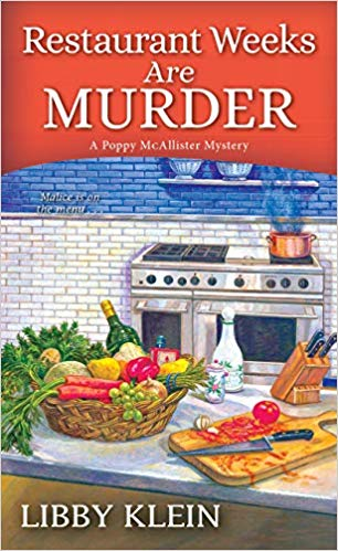 Restaurant Weeks Are Murder by Libby Klein