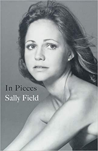 In Pieces by Sally Field - Front cover