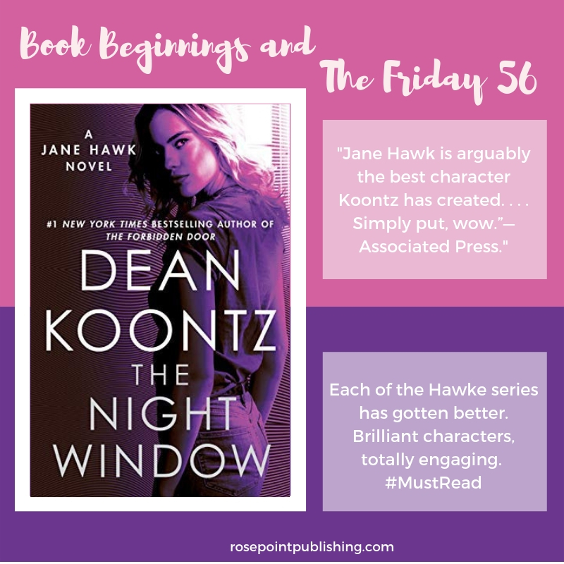 Book Beginnings and The Friday 56--The Night Window by Dean Koontz