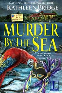 Murder by the Sea by Kathleen Bridge
