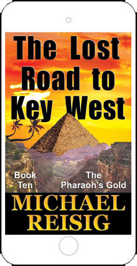 The Lost Road to Key West by Michael Reisig