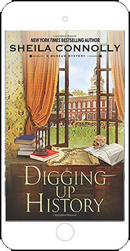 Digging Up History by Sheila Connolly