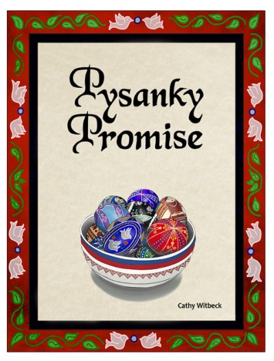 Pysanky Promise by Cathy Witbeck