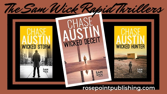 San Wick Rapid Thrillers by Chase Austin