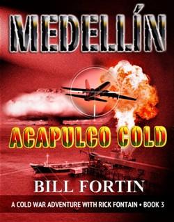 Medellin Acapulco Cold by Bill Fortin