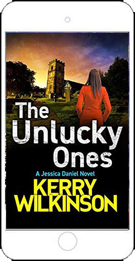 The Unlucky Ones by Kerry Wilkinson
