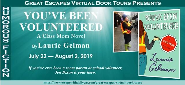 You've Been Volunteered by Laurie Gelman