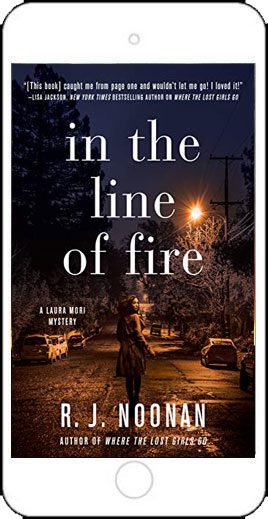 In the Line of Fire by R J Noonan
