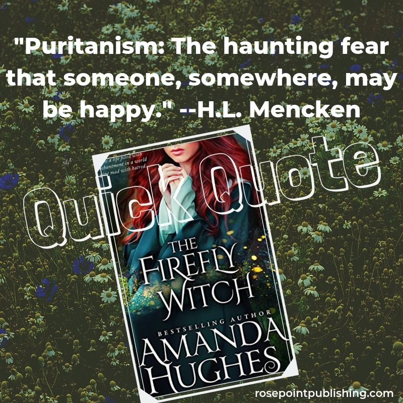 Quick Quote - The Firefly Witch