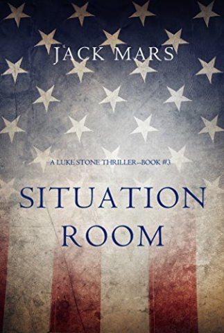 Situation Room by Jack Mars