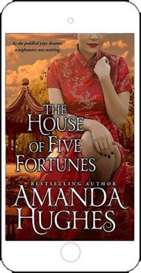 The House of Five Fortunes by Amanda Hughes