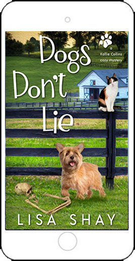 Dogs Don't Lie by Lisa Shay
