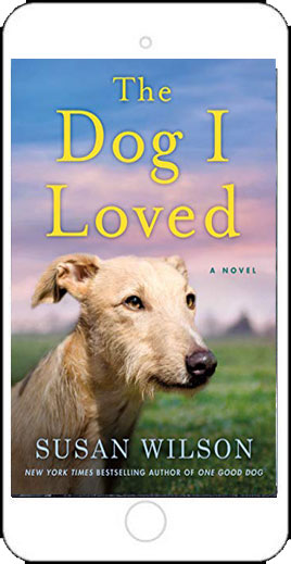 The Dog I Loved by Susan Wilson