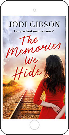 The Memories We Hide by Jodi Gibson