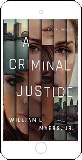 A Criminal Justice by William L Myers Jr