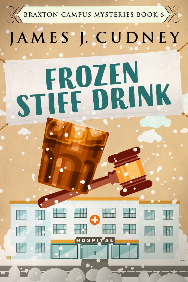 Frozen Stiff Drink by James J Cudney