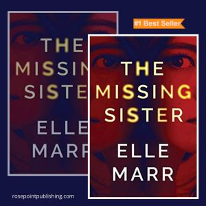 The Missing Sister by Elle Marr