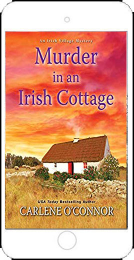 Murder in an Irish Cottage by Carlene O'Connor