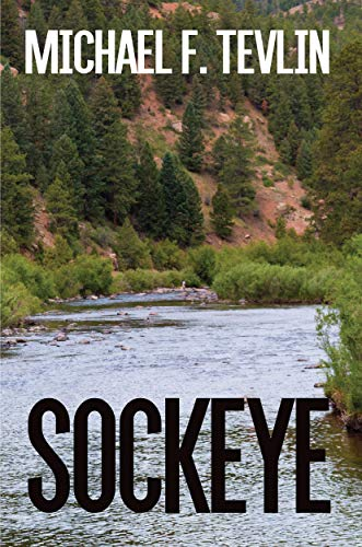 Sockeye by Michael F Tevlin