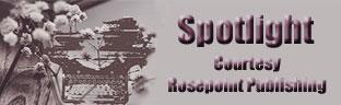 Spotlight-courtesy of Rosepoint Publishing