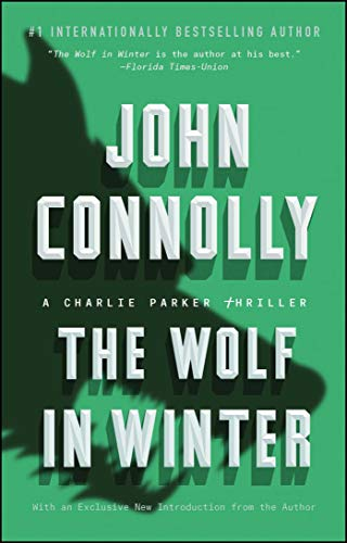 The Wolf in Winter by John Connolly
